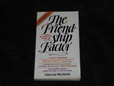 The Friendship Factor : How to Get Closer to the People You Care For by Alan...