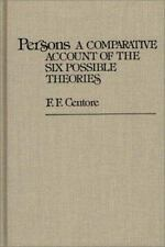 Persons: A Comparative Account of the Six Possible Theories (Contributions in Ph