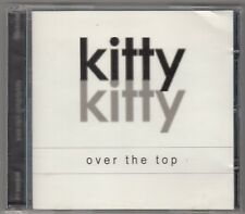 KITTY KITTY - over the top CD