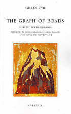 Graph of Roads: Selected Poems, 1968-1999 by Gilles Cyr (Paperback, 2006)