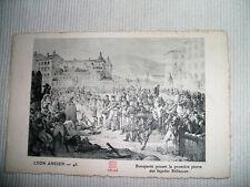 CPA Lyon ancien -45/ Bonaparte posant la 1ere pierre des façades Bellecour
