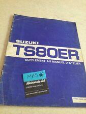 Suzuki TS80ER TS80 ER TS 80 supplement revue moto technique manuel atelier