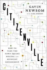 Citizenville : How to Take the Town Square Digital and Reinvent Government by...