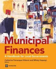 Municipal Finance : A Handbook for Local Government Practitioners (2013,...