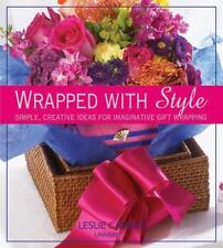 Wrapped With Style: Simple, Creative Ideas for Imaginative Gift-ExLibrary
