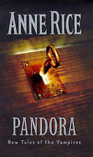 Pandora: New Tales of the Vampires, Anne Rice, Used; Very Good Book