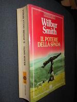 Il potere della spada W. Smith Bestseller Oscar Mondadori fo