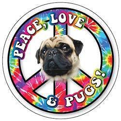 """PEACE, LOVE, & PUGS!"" Circle car magnet"