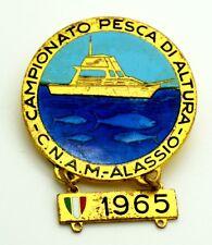 Spilla CNAM Alassio 1965 - Campionato Pesca Di Altura (A.E. Lorioli Milano)