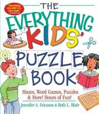 The Everything Kids' Puzzle Book: Mazes, Word Games, Puzzles & More! Hours of Fu