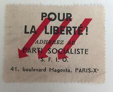 images et symboles du Parti Socialiste SFIO Pour la Liberté  Adhérez Socialiste