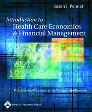 Introduction to Health Care Economics and Financial Management: Fundamental