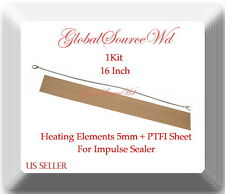 "1 Heating Element 5mm + 1 PTFI Sheet  or Impulse Sealer 16"" / 400mm PFS400"