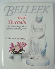 Belleek Irish Porcelain Illustrated Guide by Marion Langham EUC Hardback