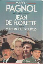 JEAN DE FLORETTE / MANON DES SOURCES - MAERCEL PAGNOL (FRENCH TEXT)