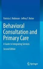 Behavioral Consultation and Primary Care: A Guide to Integrating Services New