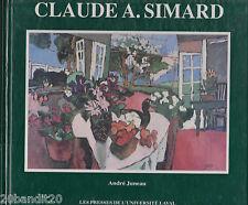 CLAUDE A SIMARD PEINTRE CANADIEN ANDRE JUNEAU PUF 1991