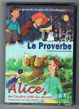 LE PROVERBE & ALICE DE L'AUTRE CÔTÉ DU MIROIR - DVD - NEUF NEW NEU