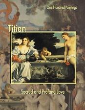 TITIAN Federico Zeri, Marco Dolcetta 2000 HC NEW 100 PAINTINGS BEAUTIFUL