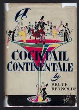 Cocktail Continentale Bruce Reynolds 1927 1st ed 6th Printing Travel Prohibition