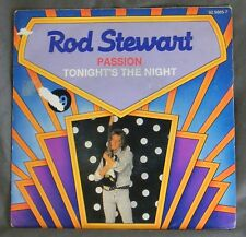 ♪♪ 45 T - ROD STEWART- PASSION / TONIGHT'S THE NIGHT ( GONNA BE ALLRIGHT ) ♪♪