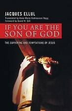 NEW If You Are the Son of God: The Suffering and Temptations of Jesus