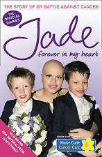 Forever in My Heart: The Story of My Battle Against Cancer,Excellent Condition