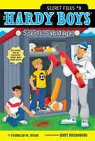 Sports Sabotage (Hardy Boys: The Secret Files) by Franklin W. Dixon
