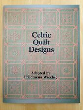 Celtic Quilt Designs Adapted by Philomena Wiechec, 1980 Paperback, Pre-owned
