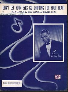 Don't Let Your Eyes Go Shopping For Your Heart 1953 Nat King Cole Sheet Music