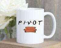 Pivot Mug Ross Coffee Mug Friends Tv Show Funny Mug Ross Geller Sofa Coffee Mug