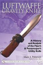 LUFTWAFFE GRAVITY KNIFE SCHIFFER REFERENCE BOOK