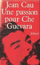 JEAN CAU  UNE PASSION POUR CHE GUEVARA