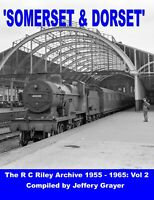 Somerset & Dorset 2019: The RC Riley Archive 1955-1965 Vol 2 Jeffrey Grayer New