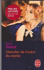 Sylvie TESTUD - Chevalier de l'ordre du mérite - 2012 poche - TB état - 5/4
