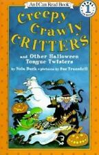 Creepy Crawly Critters and Other Halloween Tongue Twisters An I Can Read Book,