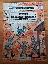 bande dessinée BD : les tuniques bleues 3 - Et pour quinze cents dollars en plus