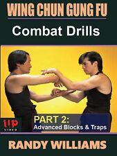 Wing Chun Gung Fu Combat Drills #2 Advanced Blocks & Traps Dvd Randy Williams
