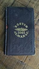 THE BOSTON ALMANAC FOR THE YEAR 1845 by S.N. Dickinson/Thomas Groom & Co.