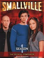 Smallville: The Official Companion Season 1 by Simpson, Paul