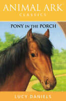 Pony in the Porch (Animal Ark), Daniels, Lucy, Very Good Book