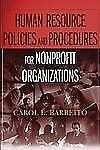 Human Resource Policies and Procedures for Nonprofit Organizations by Carol L. …