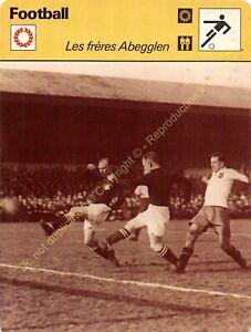 Fiche Photo Football LES FRÈRES ABEGGLEN Edit RENCONTRE