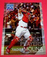 2019 Topps 150 Years Baseball Greatest Players #GP7 Yadier Molina