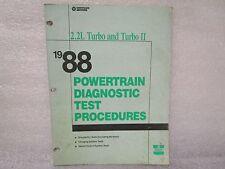 1988 Powertrain Diagnostics Test Procedures 2.2L Turbo And Turbo Ii 81-699-8006
