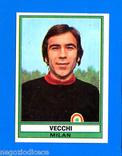 CALCIATORI 1973-74 Panini - Figurina-Sticker n. 215 - VECCHI - MILAN -Rec