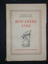 Pierre Loti - Mon frère Yves - Les meilleurs livres français 1943 Mer