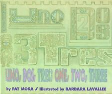 Uno, Dos, Tres: One, Two, Three (Spanish Edition)