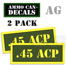 45 ACP Ammo Can Box Decal Sticker bullet ARMY Gun safety Hunting 2 pack AG