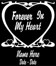 "Forever In My Heart Personalized Vinyl Window/Decor Decal/Sticker 6.5""H"